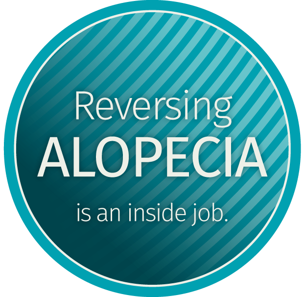 Reversing Alopecia is an inside job